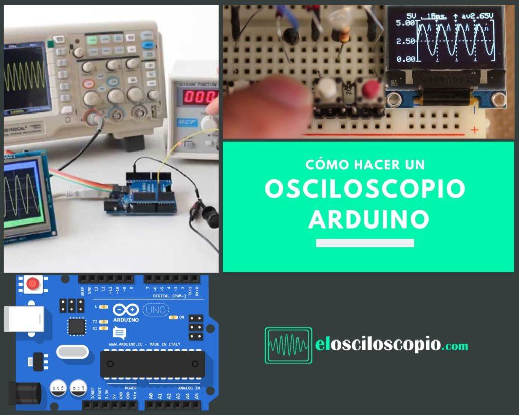 Cómo Hacer Osciloscopio Arduino