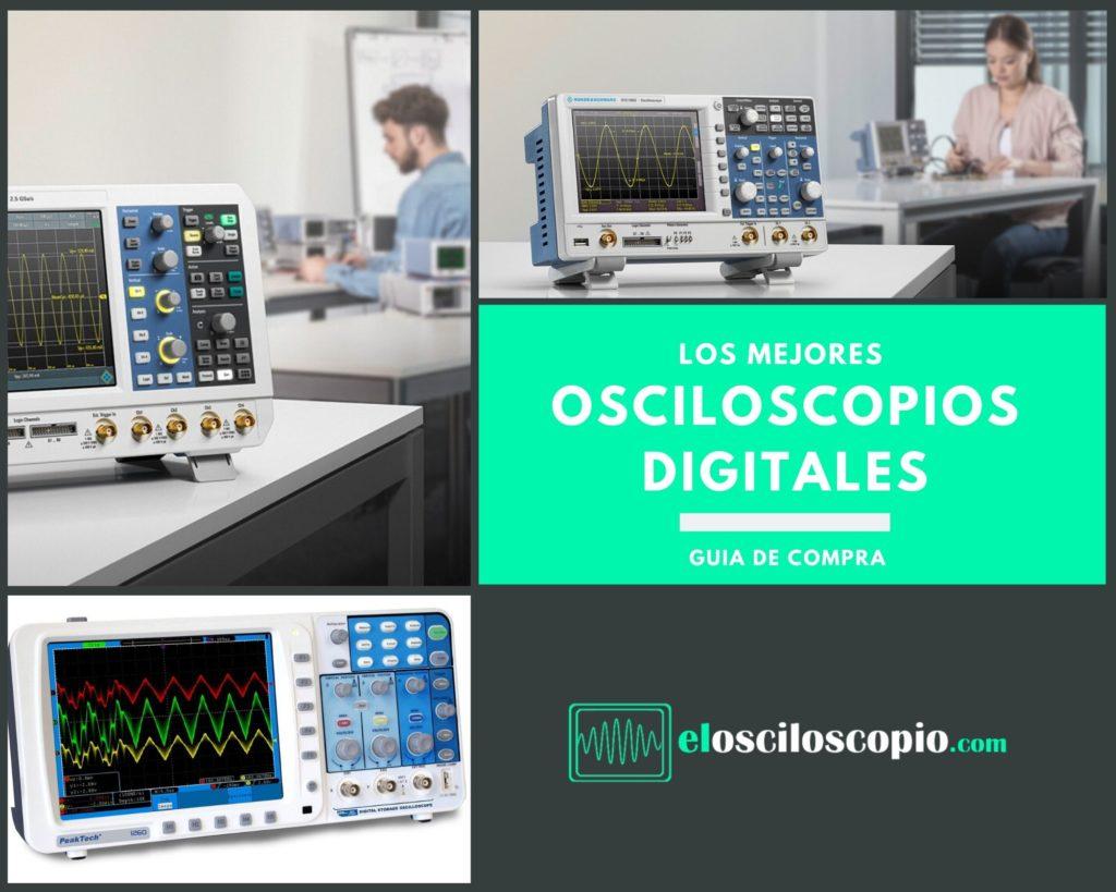 Los Mejores Osciloscopios Digitales